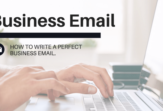 10 Effective Tips to Improve Your Business Email Writing